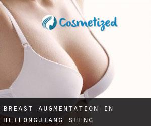 Breast Augmentation in Heilongjiang Sheng