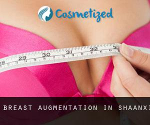 Breast Augmentation in Shaanxi