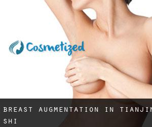 Breast Augmentation in Tianjin Shi