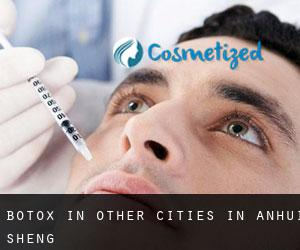 Botox in Other Cities in Anhui Sheng