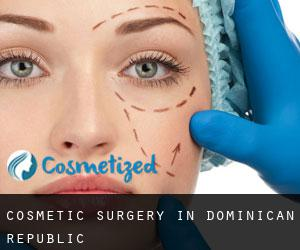 Cosmetic Surgery in Dominican Republic