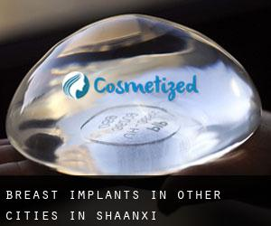 Breast Implants in Other Cities in Shaanxi