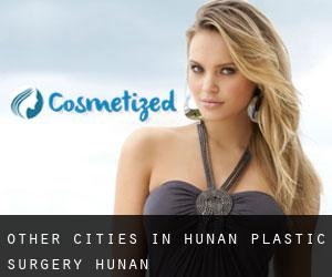 Other cities in Hunan Plastic Surgery (Hunan)